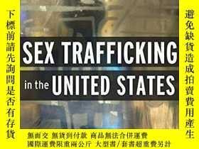 二手書博民逛書店Sex罕見Trafficking In The United StatesY466342 Andrea Nic