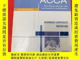二手書博民逛書店Acca罕見adviced corporate reporting 2005 06Y251271 出版2