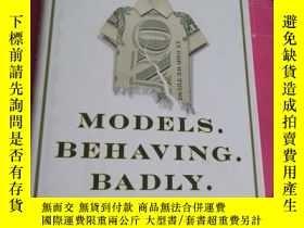 二手書博民逛書店Models.Behaving.Badly:Why罕見Confu