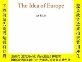 二手書博民逛書店The罕見Idea Of EuropeY256260 George Steiner The Overlook