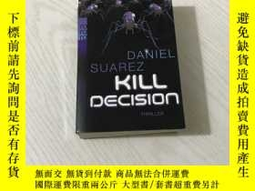 二手書博民逛書店daniel罕見suarez kill decisionY20850 daniel suarez 看圖 出版