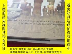 二手書博民逛書店CYPRUS罕見HAS ALWAYS BEEN EUROPEY7130  Nicosia 出版2011