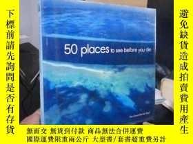 二手書博民逛書店50罕見Places to See Before You Die
