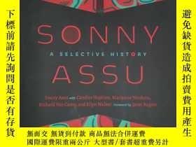 二手書博民逛書店Sonny罕見Assu: A Selective History