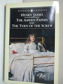 【書寶二手書T1/原文小說_CXB】The Aspern Papers and The Turn_Henry James