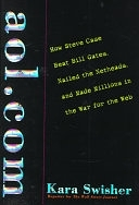 二手書 AOL.COM: How Steve Case Beat Bill Gates, Nailed the Netheads, and Made Millions in the War for  R2Y 0812928962