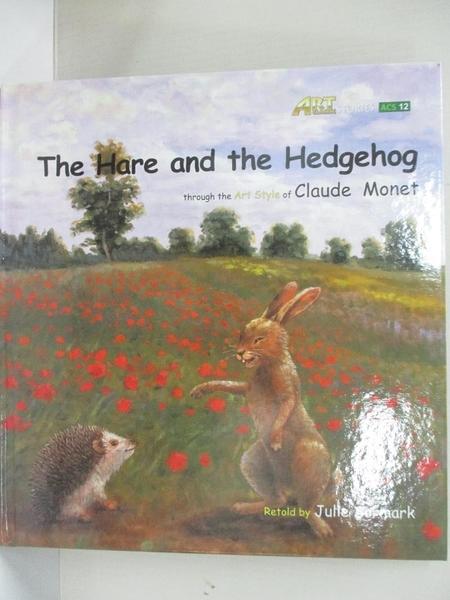 【書寶二手書T1/少年童書_DHC】The hare and the hedgehog