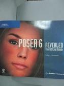 【書寶二手書T9/電腦_XDT】Poser 6 Revealed_Murdock, Kelly L.