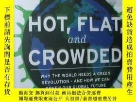 二手書博民逛書店英文原版書罕見Hot, Flat, and Crowded: W