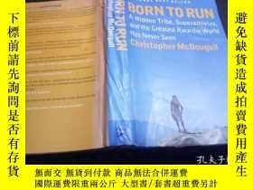 二手書博民逛書店英法德意等原版外文書罕見BORN TO RUN ChristopherMcDougall 2010 小16開硬精裝