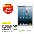 TWMSP★按讚送好禮★EyeScreen iPad Mini4 EverDry PET 螢幕保護貼 保固半年