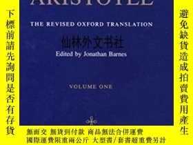二手書博民逛書店【罕見】 Complete Works of Aristotle: The Revised Oxford Tran