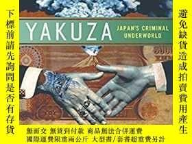 二手書博民逛書店Yakuza:罕見Japan s Criminal Underw