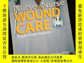 二手書博民逛書店Nurse罕見to Nurse Wound Care (英文)Y16149