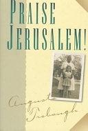 二手書博民逛書店 《Praise Jerusalem!: A Novel》 R2Y ISBN:0801011477│Baker Publishing Group