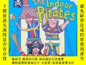 二手書博民逛書店The罕見Indoor Pirates. Illustrated