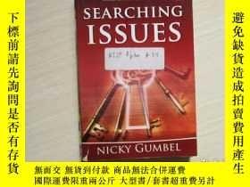 二手書博民逛書店SEARCHING罕見ISSUES:NICKY GUMBEL【0