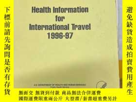 二手書博民逛書店HEALTH罕見INFORMATION FOR INTERNATIONAL TRAVEL1996-97Y417