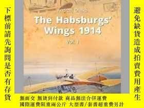 二手書博民逛書店The罕見Habsburgs' Wings 1914 (Slight damage)-哈布斯堡之翼1914(輕微損