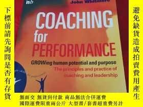 二手書博民逛書店Coaching罕見for Performance:GROWing Human Potential and Pur