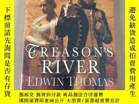 二手書博民逛書店Treason's罕見RiverY347622 Edwin Thomas Bantam books 出版2