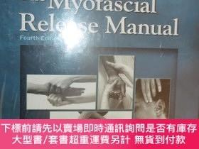 二手書博民逛書店The罕見Myofascial Release Manual 【詳見圖】Y255351 Carol Manhe