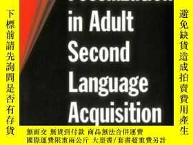 二手書博民逛書店Fossilization罕見In Adult Second Language AcquisitionY364