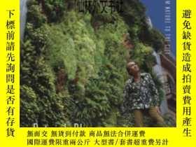 二手書博民逛書店【罕見】2008年出版 The Vertical GardenY27248 Patrick Blanc W.
