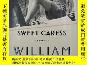 二手書博民逛書店Sweet罕見Caress: The Many Lives of Amory ClayY19139 Willi