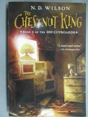 【書寶二手書T9/原文小說_GJO】The Chestnut King_Wilson, N. D.