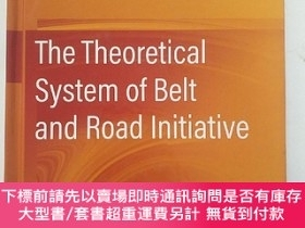 二手書博民逛書店the罕見theoretical system of beit and ROAD initiative一帶一路建設