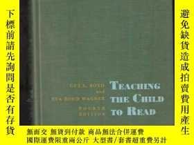 二手書博民逛書店TEACHING罕見THE CHILD TO READ FOURTH EDITIONY24040 MACMIL