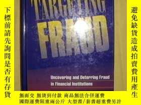 二手書博民逛書店Targeting罕見fraud : uncovering an