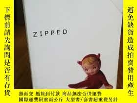 二手書博民逛書店Zipped罕見(Knopf Readers Circle)Y1