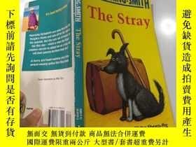 二手書博民逛書店The罕見stray流浪漢Y200392