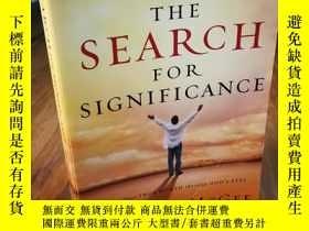二手書博民逛書店The罕見Search For Significance: Se