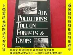 二手書博民逛書店air罕見pollution s toll on forests crops 空氣汙染對森林作物的危害Y203