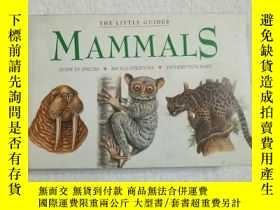 二手書博民逛書店THE罕見LITTLE GUIDES MAMMALS 哺乳動物圖