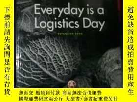 二手書博民逛書店Everyday罕見is a Logistics Day每天都是