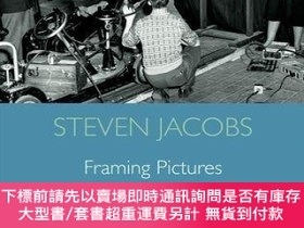 二手書博民逛書店Framing罕見PicturesY255174 Steven Jacobs Edinburgh Univer