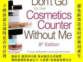 二手書博民逛書店Don t罕見Go To The Cosmetics Counter Without MeY364682 Pa
