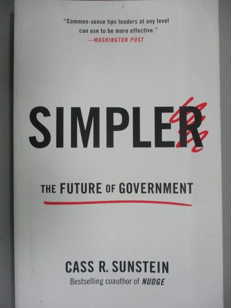 【書寶二手書T3/心理_JAW】Simpler: The Future of Government_Sunstein,