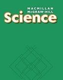 二手書博民逛書店《Macmillan/McGraw-Hill Science, Grade 3, Science Unit C Our Earth》 R2Y ISBN:0022825940