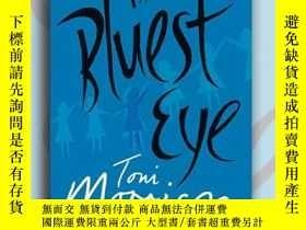 二手書博民逛書店The罕見Bluest Eye 英文原版 無可比擬的藍色眼睛 T