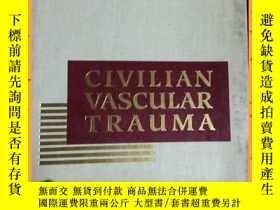 二手書博民逛書店英文書罕見civilian vascular trauma 民用血管損傷Y16354 詳情見圖片 詳情見圖片