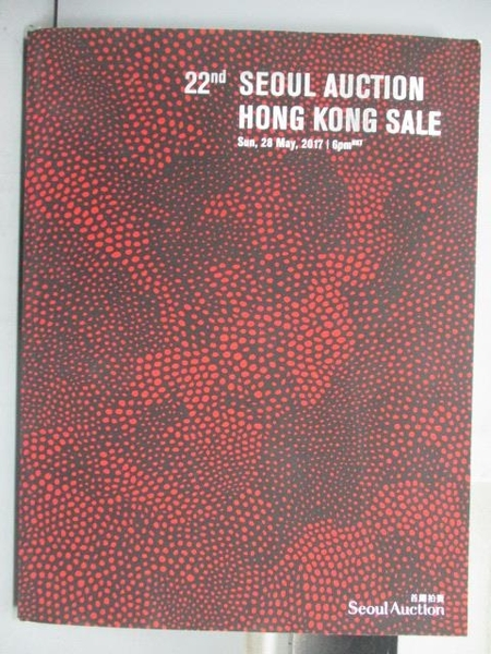 【書寶二手書T9/收藏_PMM】Seoul Auction_22nd Seoul Auction HK Sale_201