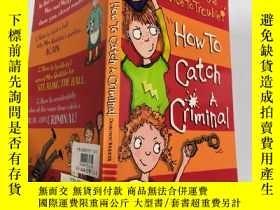 二手書博民逛書店how罕見to catch a criminal 如何抓到罪犯Y200392
