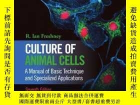 二手書博民逛書店Culture罕見of Animal Cells: A Manual of Basic Technique and