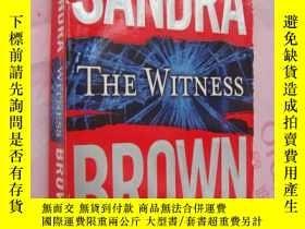 二手書博民逛書店The罕見Witness【目擊證人,桑德拉·布朗,英文原版】Y1