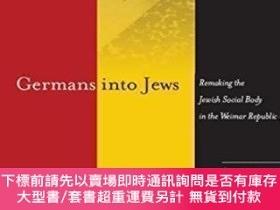 二手書博民逛書店Germans罕見Into JewsY464532 Sharon Gillerman Stanford Uni
